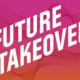 future takeover